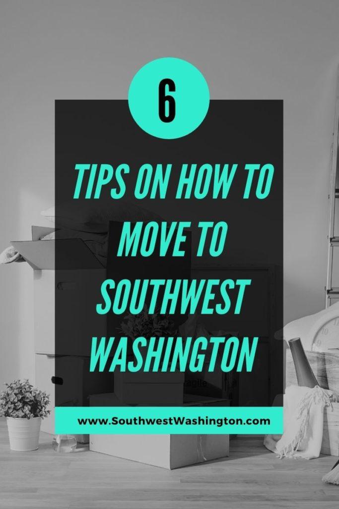 How to Move to Southwest Washington