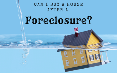 Can I Buy a House After a Foreclosure?