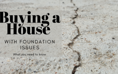 Buying a House with Foundation Issues, What you Need to Know