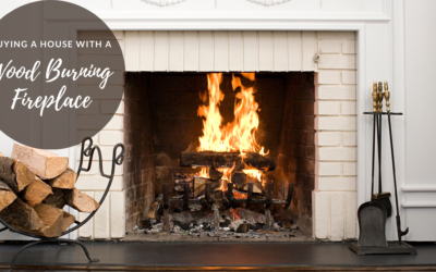 Buying a House with a Wood Burning Fireplace