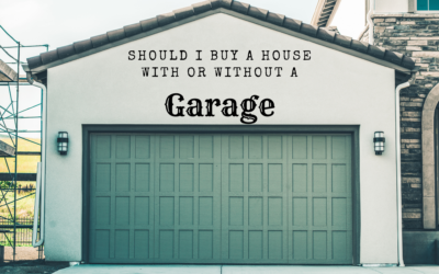 Should I Buy a House with or Without a Garage?