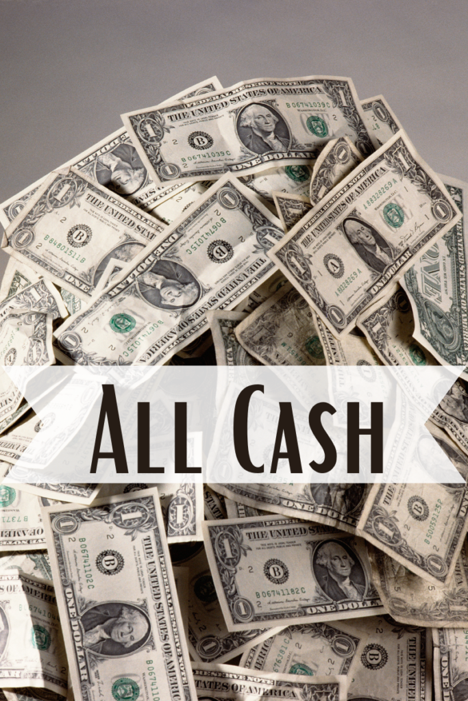 all cash