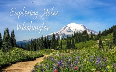 Exploring Yelm Washington
