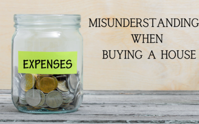 3 Common Misunderstandings When Buying a House