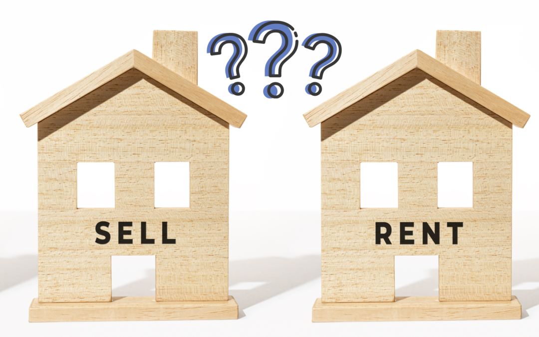 Should I sell my House or Use it as a Rental?